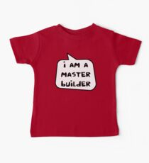 I AM A MASTER BUILDER by Bubble-Tees.com Baby Tee
