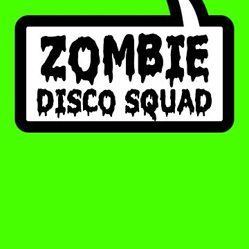 ZOMBIE DISCO SQUAD by Bubble-Tees.com by Bubble-Tees