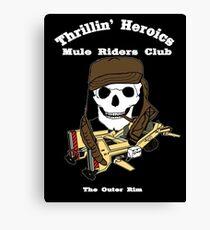 Thrillin' Heroics Mule Riders Club logo - white font Canvas Print