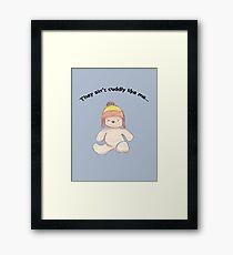 Cuddly Jayne for kids Framed Print