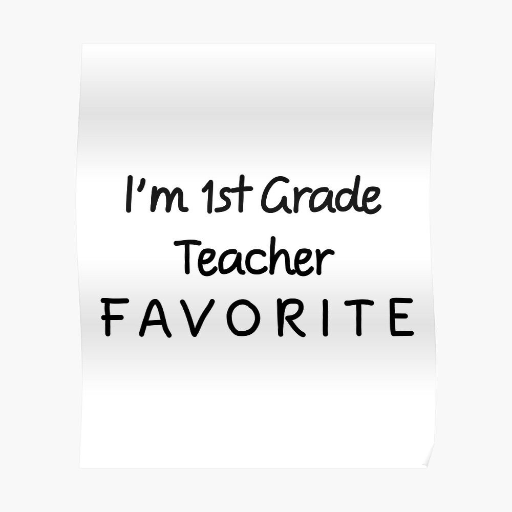 Ich bin 1. Klassenlehrer Favorit 1. Klassenlehrer Poster