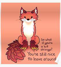 """""""Es ist immer noch schön, dich zu treffen"""" Enfield Fox Poster"""