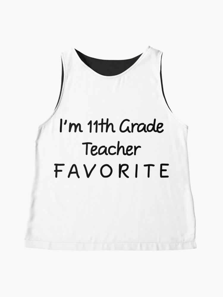 Alternative Ansicht von Ich bin 11. Klassenlehrer Favorit 11. Klassenlehrer Ärmelloses Top