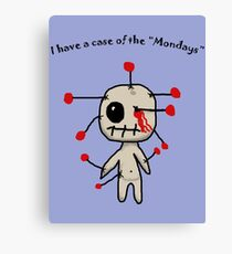 The Mondays Canvas Print