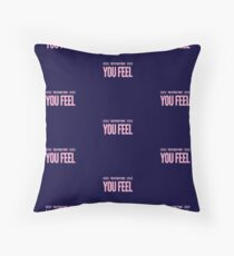 You Attract What you Feel - LOA  Floor Pillow