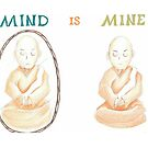 Mind is Mine by Troy  Glover