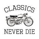 Classics Never Die by milod21