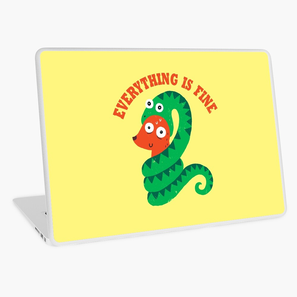 Everything Is Fine Laptop Skin