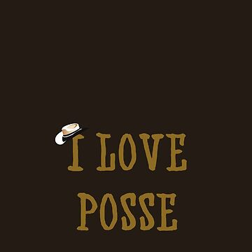 I love posse by silverfeathers
