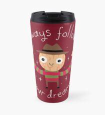 Always Follow Your Dreams Travel Mug
