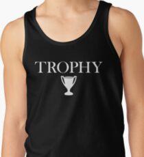 Trophy Wife Tank Top