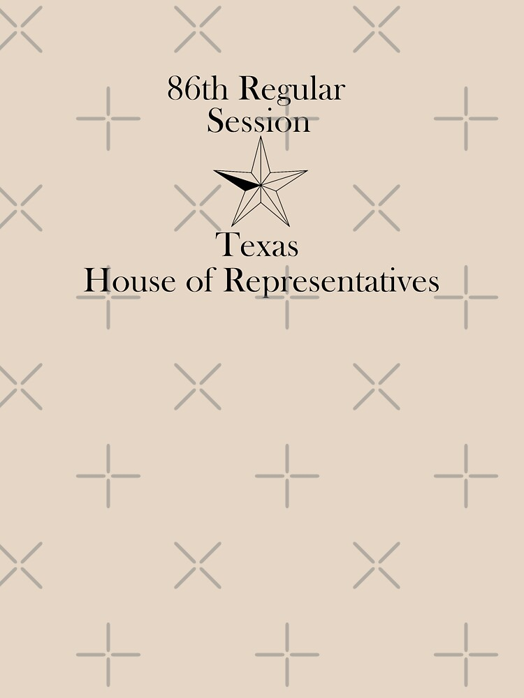 Texas House of Representatives - 86th Regular Session - Texas Legislature by willpate