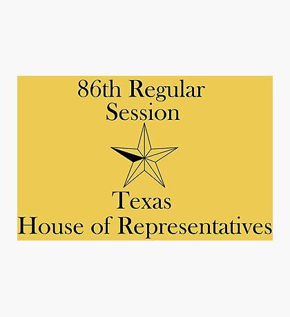 Texas House of Representatives - 86th Regular Session - Texas Legislature Photographic Print