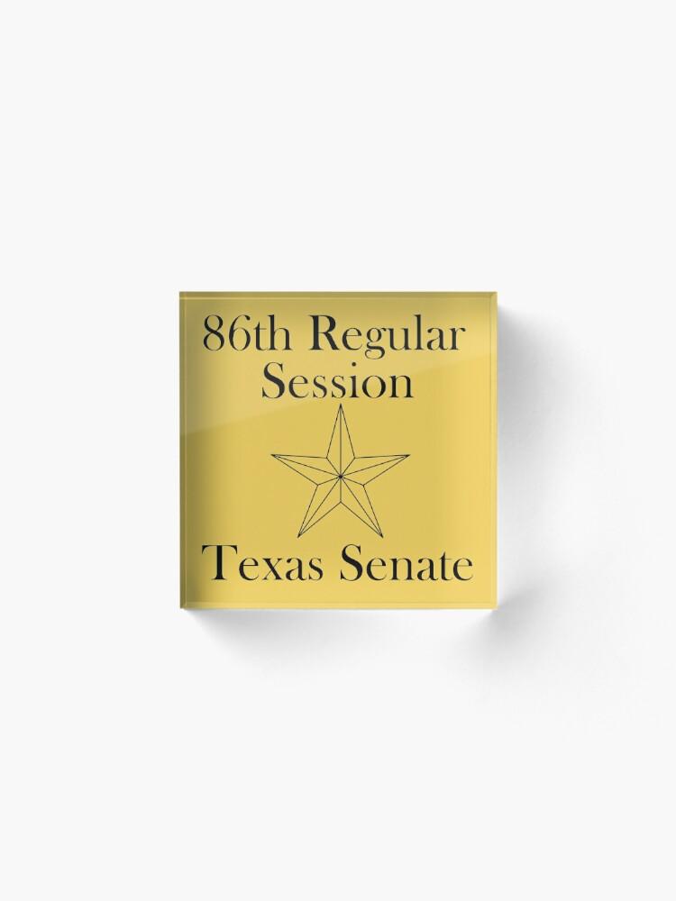 Alternate view of Texas Senate - 86th Regular Session - Texas Legislature Acrylic Block