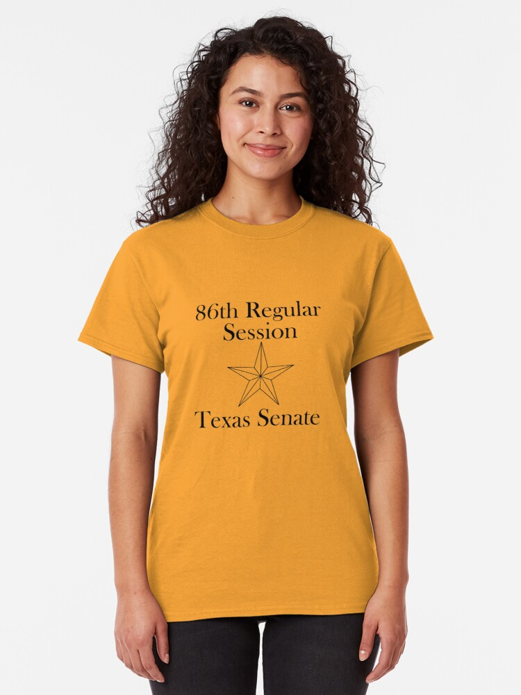 Alternate view of Texas Senate - 86th Regular Session - Texas Legislature Classic T-Shirt