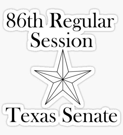 Texas Senate - 86th Regular Session - Texas Legislature Sticker