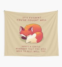 """""""It's Evident You've Fought Well"""" Sleepy Fox Tapestry"""