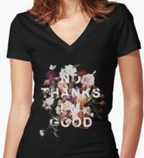 No Thanks I'm Good Women's Fitted V-Neck T-Shirt