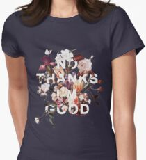 No Thanks I'm Good Womens Fitted T-Shirt