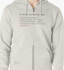 Let's Get Down to Business... Zipped Hoodie