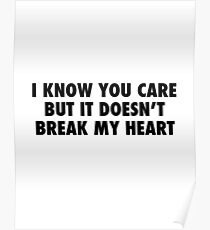 I Know You Care. Poster