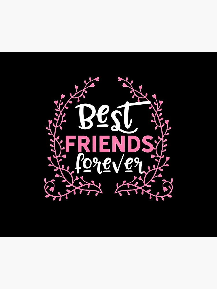 Best Friends Forever Friendship BFF Goals Gift  von haselshirt