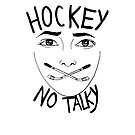 Hockey (no talky) by Fache Desrochers