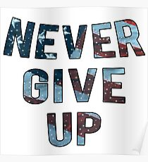 USA Flag - Never Give Up Poster
