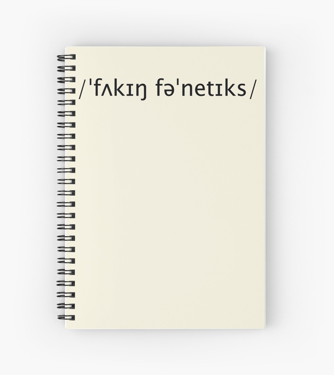 F*cking Phonetics Funny Notebooks for Phonology Students by Denis Marsili