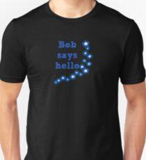Camiseta unisex Bob dice hola