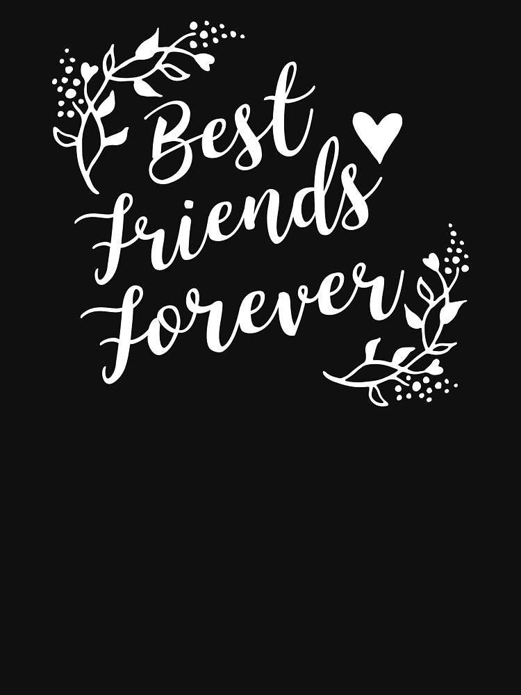 Best Friends Forever BFF Goals Besties Gift Idea von haselshirt