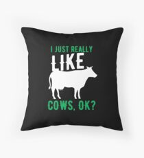 Cows Lover I Just Really Like Cows Ok Birthday Gift Idea Bodenkissen