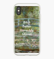 Better Have My iPhone Case