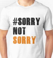 #SorryNotSorry Orange is the New Black Unisex T-Shirt