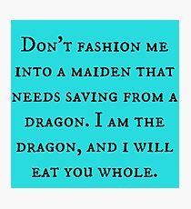 Dragon of Feminism 2 Photographic Print