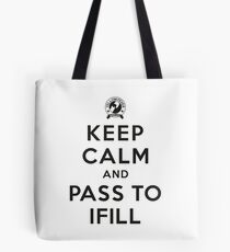 Keep Calm, Pass to Ifill (Black) Tote Bag