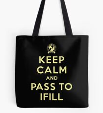 Keep Calm, Pass to Ifill (Yellow) Tote Bag