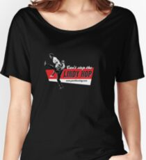 Can't stop the Lindy Hop! Women's Relaxed Fit T-Shirt