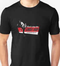 Can't stop the Lindy Hop! Unisex T-Shirt