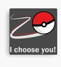 I choose you! Canvas Print