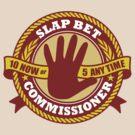 Slap Bet Commissioner by DetourShirts