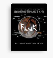 FLJK - The Verse Makes You Stupid Canvas Print