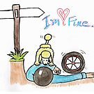 I'm Fine... by CHClepitt