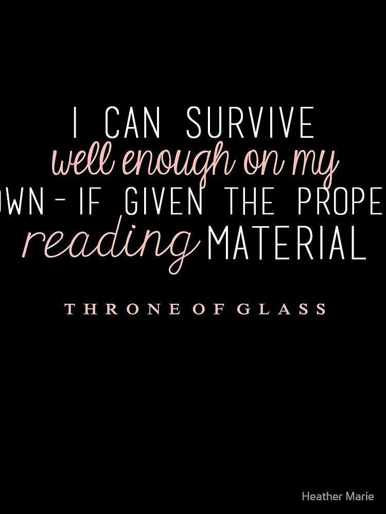 """""""Ich kann alleine gut genug überleben - wenn ich das richtige Lesematerial bekomme."""" von bookandwords"""