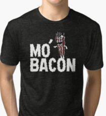 MO' BACON on darks Tri-blend T-Shirt