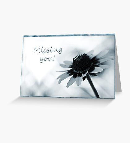 Missing you, daisy blue Greeting Card