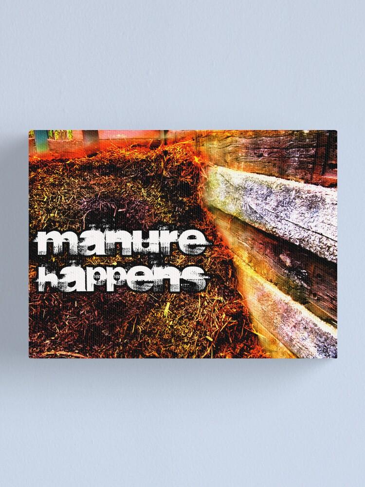 Alternate view of Manure Happens Canvas Print