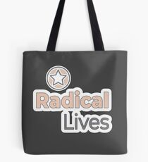 Radical Lives - Radical Lives.com Tote Bag
