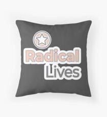 Radical Lives - Radical Lives.com Throw Pillow