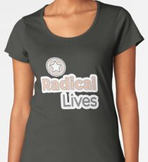Radical Lives - Radical Lives.com Premium Scoop T-Shirt